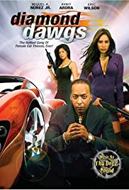 Diamond Dawgs (2009) Poster - Movie Forum, Cast, Reviews