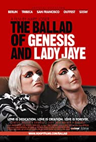 The Ballad of Genesis and Lady Jaye (2011) Poster - Movie Forum, Cast, Reviews