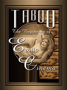2018 movies torrents download Taboo: The Beginning of Erotic Cinema [4k]