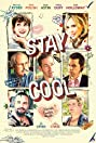 Stay Cool (2009) Poster