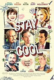 Stay Cool(2009) Poster - Movie Forum, Cast, Reviews