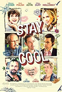New english movies 2017 free download Stay Cool by Jonathan Glatzer [h.264]