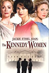 Lauren Holly, Jill Hennessy, and Leslie Stefanson in Jackie, Ethel, Joan: The Women of Camelot (2001)