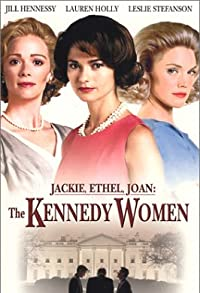 Primary photo for Jackie, Ethel, Joan: The Women of Camelot