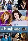 #Hashtag: The Series