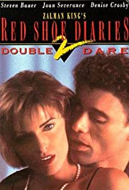 Red Shoe Diaries 2: Double Dare(1993) Poster - Movie Forum, Cast, Reviews
