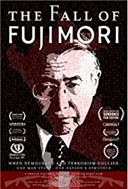 The Fall of Fujimori (2005) Poster - Movie Forum, Cast, Reviews