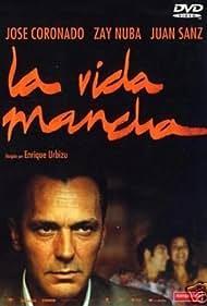 La vida mancha (2003)
