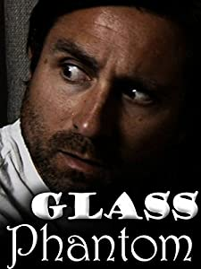 Watch free action movies 2016 Glass Phantom by none [UltraHD]