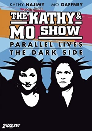 Where to stream The Kathy & Mo Show: Parallel Lives
