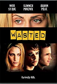 Wasted(2002) Poster - Movie Forum, Cast, Reviews