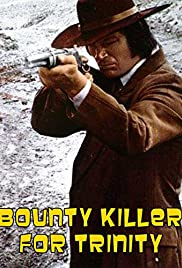 Bounty Hunter in Trinity Poster