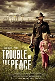 Trouble in the Peace Poster