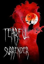 Tearful Surrender Poster