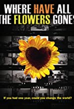 Where Have All the Flowers Gone?