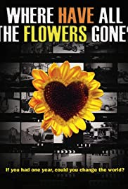 Where Have All the Flowers Gone? Poster
