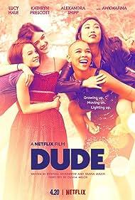 Lucy Hale, Kathryn Prescott, Alexandra Shipp, and Awkwafina in Dude (2018)