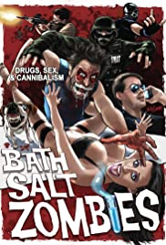 Bath Salt Zombies Poster