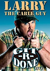 Hollywood full movies 2018 free download Larry the Cable Guy: Git-R-Done USA [UltraHD]