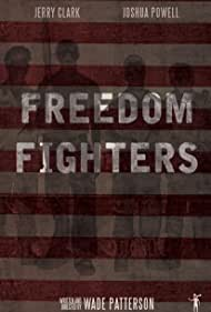 Freedom Fighters (2016)