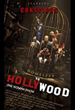 Conscious Homeless to Hollywood One Woman Show