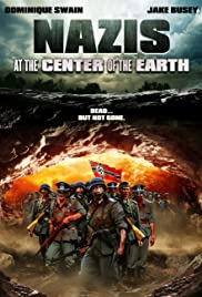 Nazis at the Center of the Earth Poster