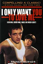 Ich will doch nur, daß ihr mich liebt Poster
