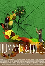 Humans and Trees
