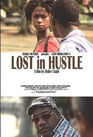 Lost in Hustle Poster