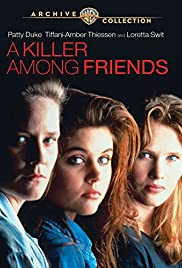 A Killer Among Friends (1992) Poster - Movie Forum, Cast, Reviews