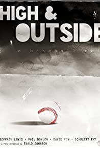 Primary photo for High & Outside: a baseball noir