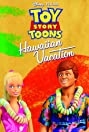 Toy Story Toons: Hawaiian Vacation (2011) Poster