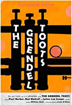 The Grendel Toots