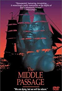 Primary photo for The Middle Passage