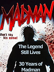 Best downloaded movies The Legend Still Lives: 30 Years of Madman [2k]
