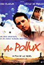 A+ Pollux (2002) Poster