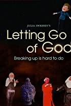 Letting Go of God (2008) Poster