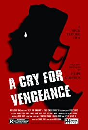 A Cry for Vengeance Poster