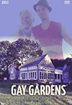 Gay Gardens* (*Happy Gardens)