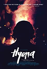 Hyena (2014) Poster - Movie Forum, Cast, Reviews