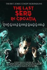 The Last Serb in Croatia Poster