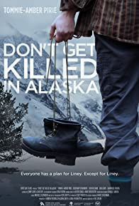 Primary photo for Don't Get Killed in Alaska
