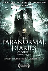 All movies 3gp download The Paranormal Diaries: Clophill UK [720x480]