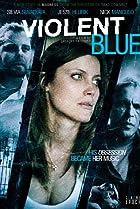 Violent Blue (2011) Poster