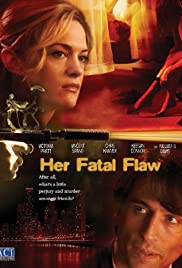 Her Fatal Flaw (2006) 1080p
