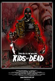 Kids Go to the Woods... Kids Get Dead Poster
