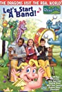 Let's Start a Band: A Dragon Tales Music Special