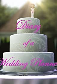 Diary of a Wedding Planner (2010)