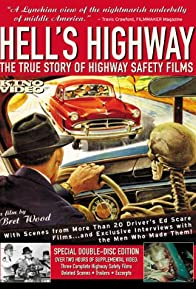 Primary photo for Hell's Highway: The True Story of Highway Safety Films