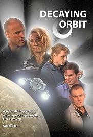 Decaying Orbit Poster